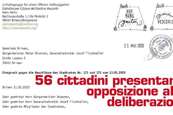 Pronta opposizione a due grossolane deliberazioni.