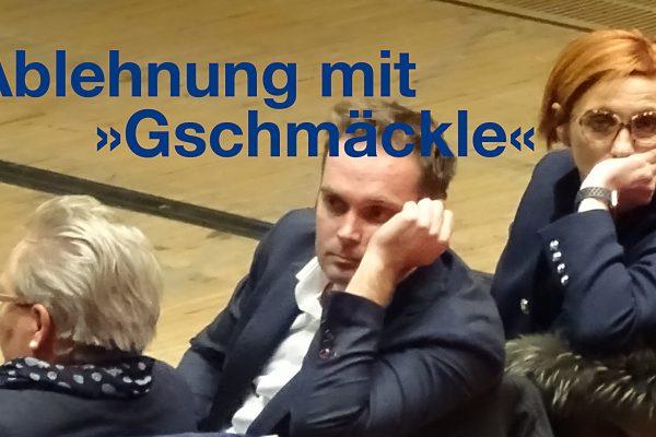 """Ablehnung mit """"Gschmäckle"""""""